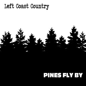 Pines Fly By Cover Art